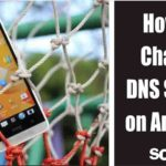 How to Change DNS Server on Android