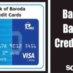 Bank of Baroda Credit Cards: Features, Eligibility, Types, Benefits, How to Apply, Fee & More