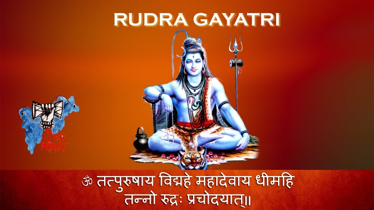 Rudra Gayatri Mantra Meaning, Advance Benefits and Power